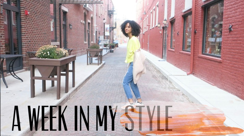 A WEEK IN MY STYLE; MONDAY-FRIDAY!*VIDEO*
